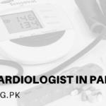 Best Cardiologist In Pakistan